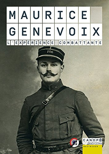 Maurice Genevoix : l'expérience combattante