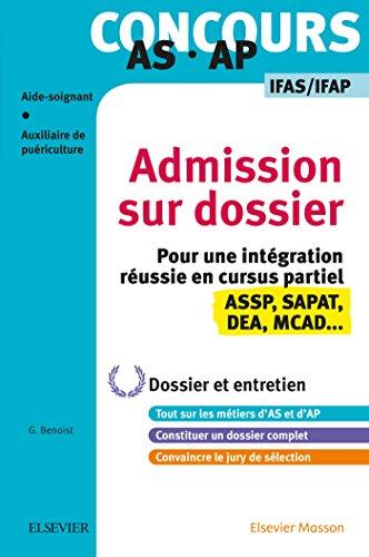 Concours AS/AP - Admission sur dossier - Spécial bac ASSP, SAPAT et dispenses: Dossier et entretien - Tout pour rentrer en IFAS/IFAP