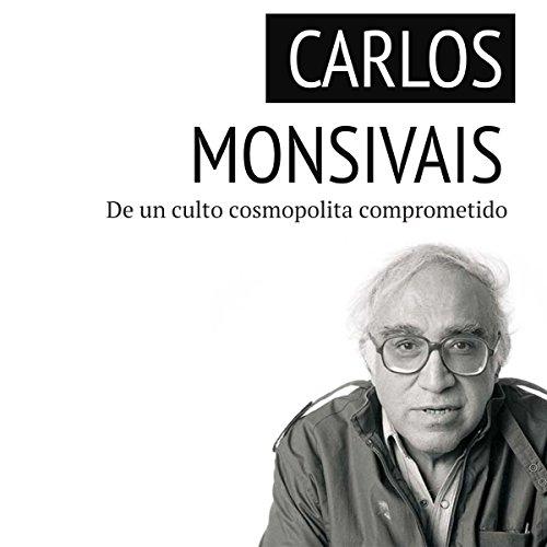 Carlos Monsiváis  Audiolibri