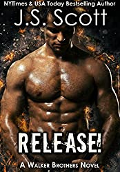Release!: A Walker Brothers Novel (The Walker Brothers Book 1) (English Edition)