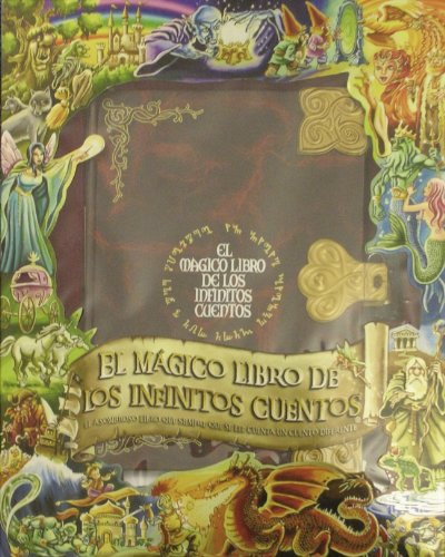 El mágico libro de los infinitos cuentos (TITULO UNICO) por VARIOS AUTORES