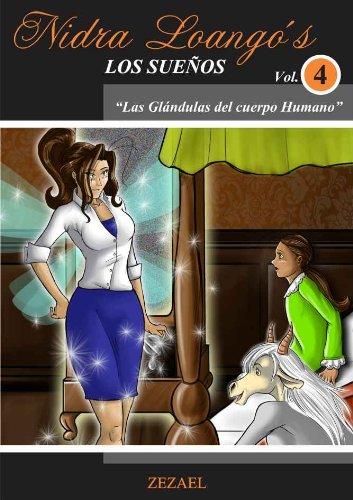 Las Glándulas del Cuerpo Humano (Los Sueños nº 4) por Ricarda Pantoja