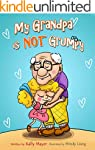 My Grandpa is NOT Grumpy!: (Children'...