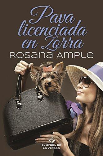 PAVA LICENCIADA EN ZORRA por Rosana Ample