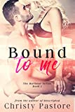 Bound to Me: A gripping, heart-wrenching, second chance romance (The Harbour Series Book 1) (English Edition)