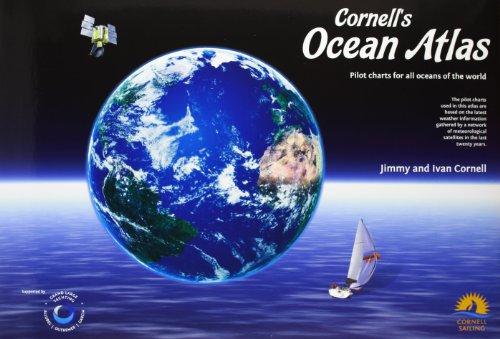 Cornell's Ocean Atlas: Pilot Charts for All Oceans of the World