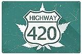 Blechschild Highway 420 Hanf Cannabis