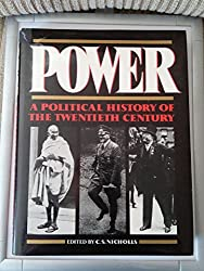 Power: A Political History of the Twentieth Century (Harrap's illustrated history of the 20th century)