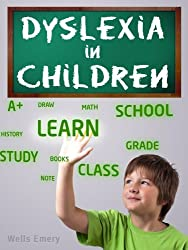 Dyslexia in Children - An Essential Guide for Parents