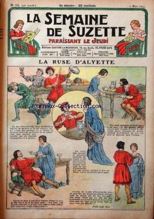 SEMAINE DE SUZETTE (LA) [No 14] du 02/03/1933 - LA RUSE D'ALYETTE - BECASSINE DANS LA NEIGE