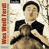 Was Weiss Ferdl - Hörbuch CD