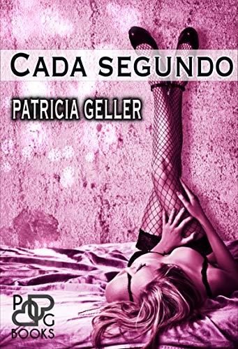 Cada segundo de Patricia Geller