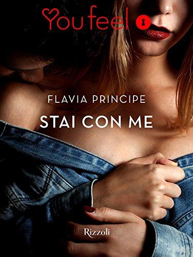 Stai con me (YouFeel) di [Flavia, Principe]