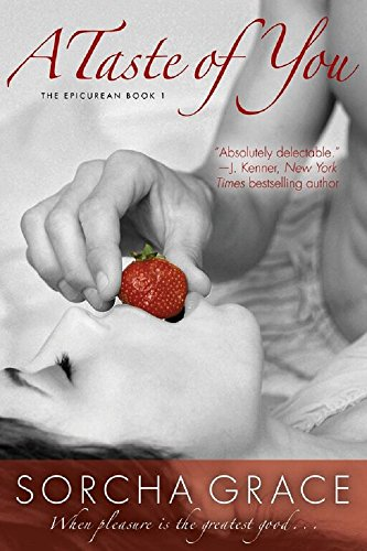 A Taste of You (The Epicurean Series Book 1)