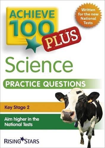 Achieve 100+ Science Practice Questions (Achieve KS2 SATs Revision) by Pauline Hannigan (2015-11-03)