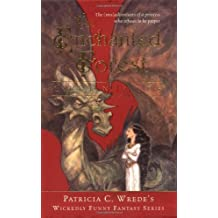 The Enchanted Forest Chronicles: Dealing with Dragons / Searching for Dragons / Calling on Dragons / Talking to Dragons by Patricia C. Wrede (2003-07-01)