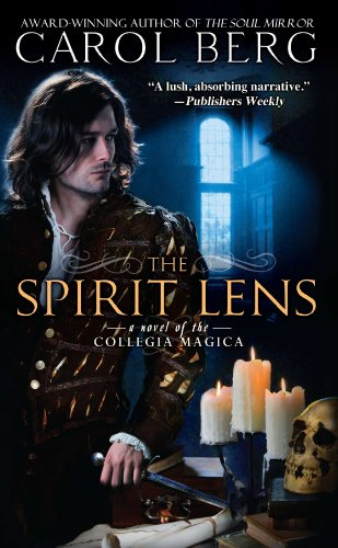 The Spirit Lens: A Novel of the Collegia Magica (English Edition)