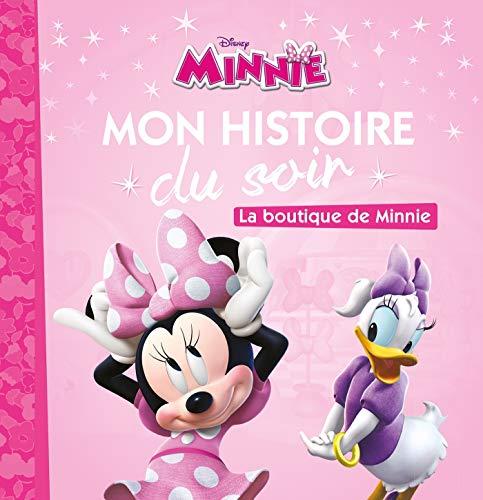 LA MAISON DE MICKEY - Mon Histoire du Soir - La boutique de minnie - Disney