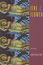 Fire and Flower: Poems