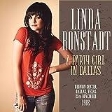 Linda Ronstadt: A Party Girl in Dallas (Audio CD)