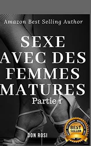 Couverture du livre Sexe Avec Des Femmes Matures: Partie 1