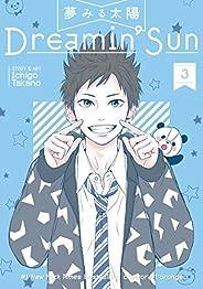 Dreamin Sun: Vol. 3
