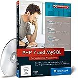 PHP 7 und MySQL. Das umfassende Praxistraining. Dynamische Webseiten entwickeln, Datenbanken erstellen, Webseiten absichern Bild