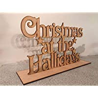 """Personalised Free standing Christmas at the""""Surnames"""" sign. xmas Decoration, mdf Plaque."""