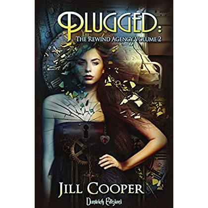 Plugged (The Rewind Agency Vol. 2)