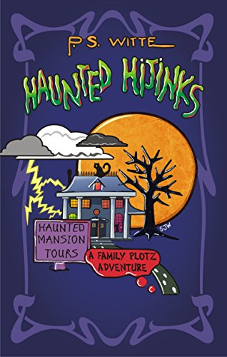 Haunted Hijinks: The monsters may be fake, but the scares are very real... (Family Plotz Book 1) (English Edition)