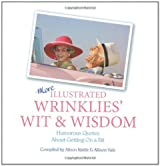 More Illustrated Wrinklies' Wit and Wisdom