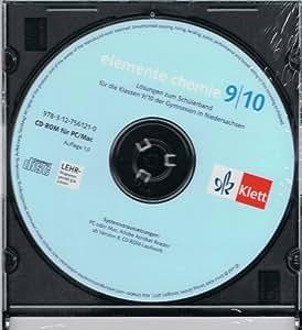 Elemente Chemie - Ausgabe Niedersachsen G8. Lösungen auf CD-ROM 9./10. Klasse