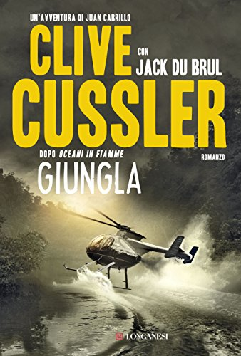 Giungla: Oregon Files - Le avventure del capitano Juan Cabrillo
