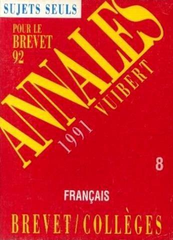 Annales du Brevet, 1991 : français, séries collèges professionnelle et technologique