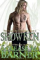 The Draglen Brothers - SHOWKEN (BK 2): Volume 2 by Solease M Barner (2013-11-14)