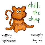 Chilli The Chimp: Volume 1 (Paws for Tails)