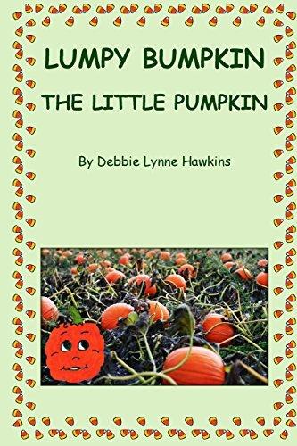 lumpy-bumpkin-the-little-pumpkin-by-debbie-lynne-hawkins-2013-08-20
