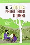 Rutes amb nens pel Pirineu català i Andorra