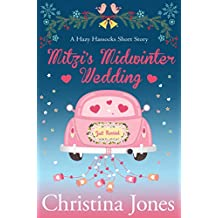 Mitzi's Midwinter Wedding: A Hazy Hassocks Short Story
