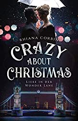 Crazy about Christmas: Liebe in der Wonder Lane