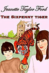 The Sixpenny Tiger