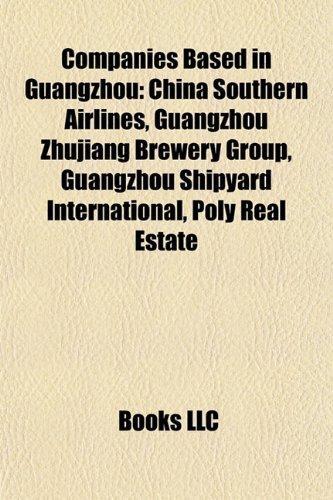companies-based-in-guangzhou-china-southern-airlines-guangzhou-zhujiang-brewery-group-guangzhou-ship