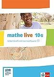 mathe live 10G: Arbeitsheft mit Lösungsheft und Lernsoftware Klasse 10 (G-Kurs) (mathe live. Ausgabe W ab 2014)