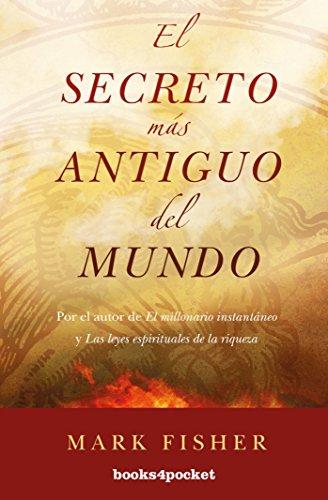 El secreto más antiguo del mundo (Books4pocket crec. y salud)