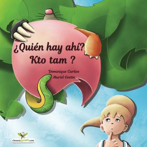 ¿Quién hay ahí? - Kto tam? Libro ilustrado para niños. (Edición bilingüe en español y polaco): Volume 30 (Bilingual children's picture books)