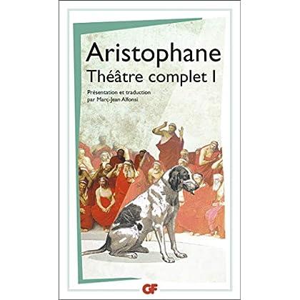 Théâtre complet : Tome 1, Les Acharniens ; Les Cavaliers ; Les Nuées ; Les Guêpes ; La Paix