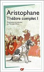 Théâtre complet - Tome 1, Les Acharniens ; Les Cavaliers ; Les Nuées ; Les Guêpes ; La Paix d'Aristophane