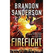 Firefight: Roman (Die Rächer, Band 2)