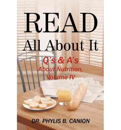 Read All About It: Q's & A's About Nutrition, Volume IV (Paperback) - Common
