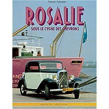 Rosalie sous le cygne des chevrons